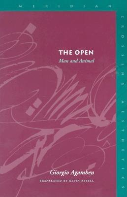 The Open By Agamben, Giorgio/ Attell, Kevin (TRN)